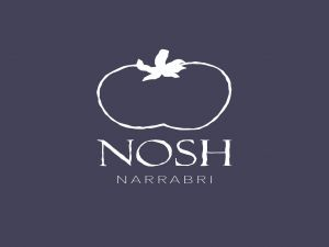 Nosh Narrabri - Accommodation Brisbane